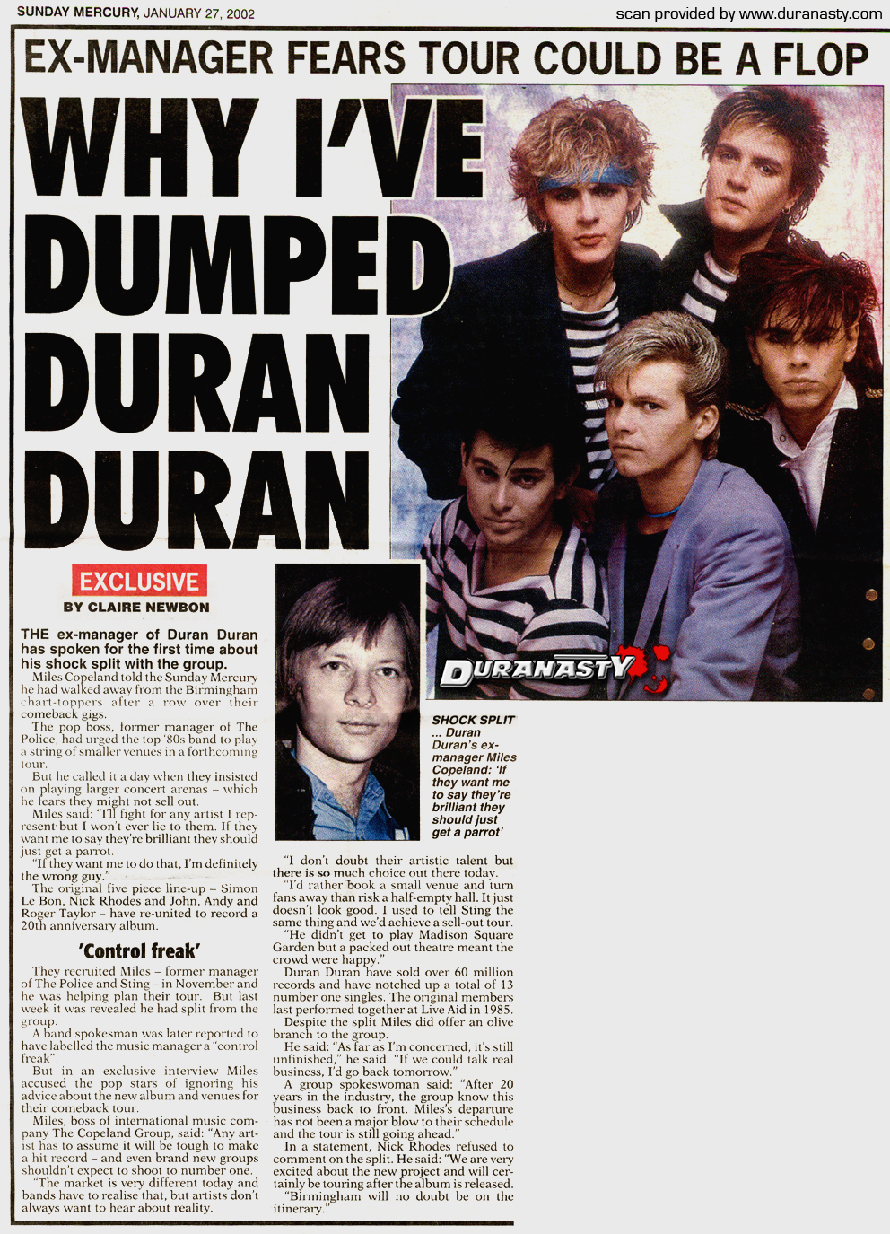 The life and times of d u r a n a s t y i will just say that a duran duran spokesman was reported to have labelled the music manager a control freak well wasnt nick who wrote a piece of buycottarizona